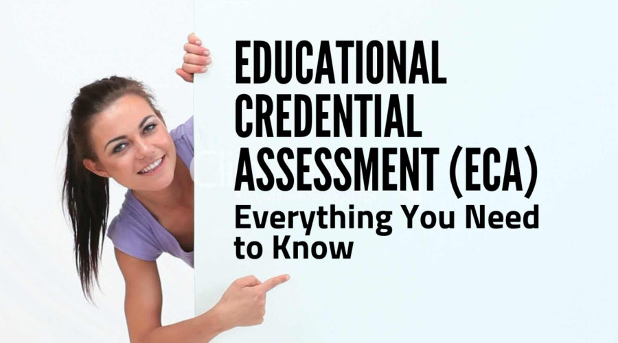 Educational Credential Assessment (ECA) – Everything You Need to Know